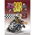 Sortie du Tome 8 de Joe Bar Team!