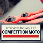 Quelle préparation technique pour la compétition moto ?
