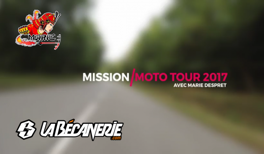 La Bécanerie Moto Tour épisode 2