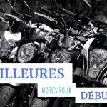 TOP 10 des meilleures motos pour débuter (compatibles A2)