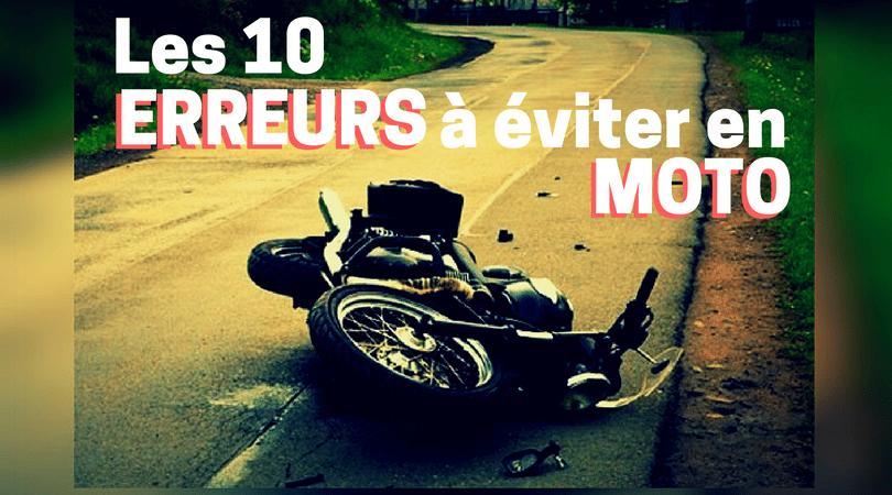 Les 10 erreurs à éviter en moto