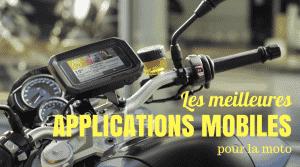 Applications mobiles pour les motards