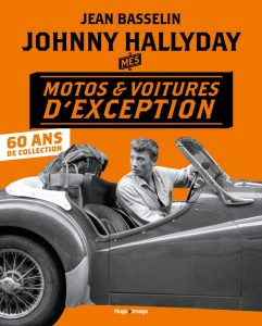 Livre moto : Johnny Hallyday mes motos et voitures d'exception
