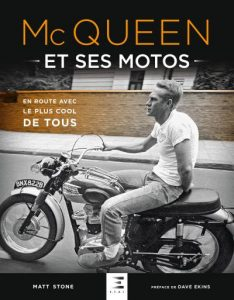 Livre moto : McQueen et ses motos