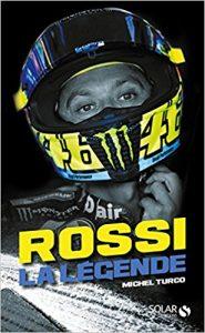 Livre moto : Rossi la légende