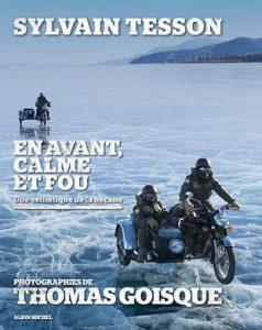 Livre moto : En avant, calme et fou : Une esthétique de la bécane