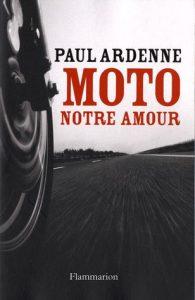 Livre moto : Moto notre amour