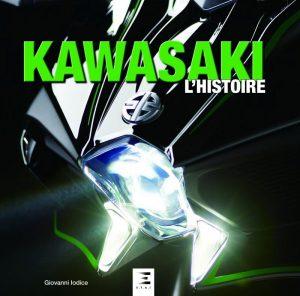 Livre moto : Kawasaki l'Histoire