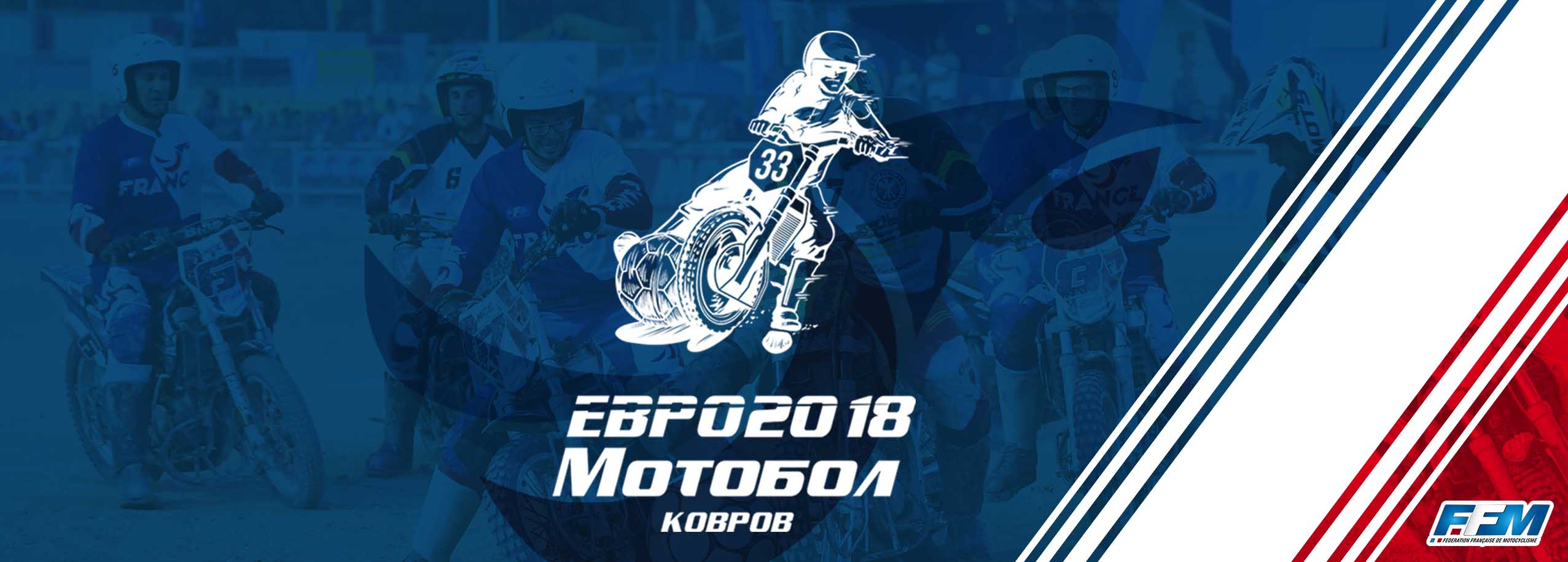 Moto-ball : Championnat d'Europe des Nations 2018 en Russie