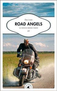 Livre moto : Road Angel - Eric Lobo