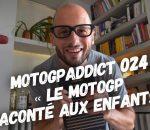 MotoGPaddict 024 avec La Bécanerie