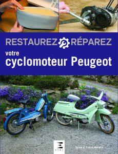 Livre moto : Restaurez-réparez votre cyclomoteur Peugeot