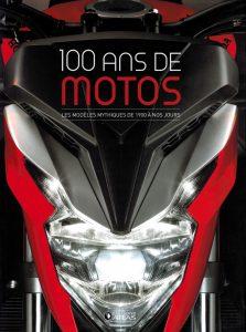 livre moto : 100 ans de motos
