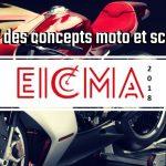 Les 7 des meilleurs concepts moto et scooter présentés à l'EICMA 2018