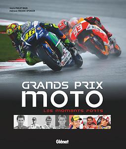 Grands Prix Moto - les moments forts