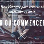 Quels sont les outils essentiels pour débuter la mécanique moto ?
