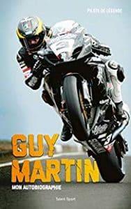 Guy Martin - Mon autobiographie