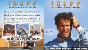Livre moto : T.D.S.P.P. - Hubert Auriol