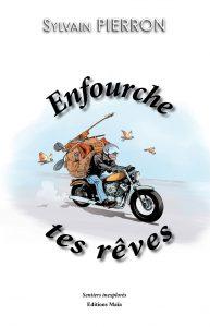 livre moto Enfourche tes rêves -Sylvain Pierron