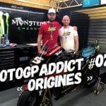 MotoGPaddict 028 : Origines