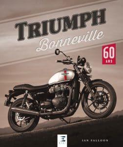 Livre moto : Triumph Bonneville 60ans