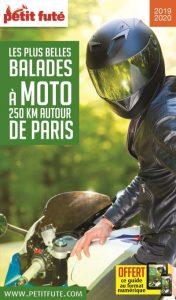Petit Futé - Balades à moto 250km autour de Paris 2019