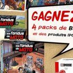 Concours : gagnez des BDs «Les Fondus de moto» et des produits IPONE