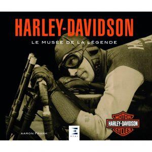 Livre moto Harley Davidson le musée de la légende