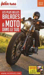 Petit Futé - Balades à moto dans le sud 2019