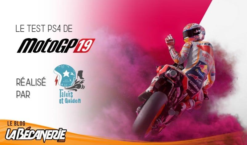 Test de MotoGP19 sur PS4 par Alyson de Talons & Guidon
