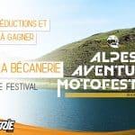 La Bécanerie à l'Alpes Aventure Motofestival 2019
