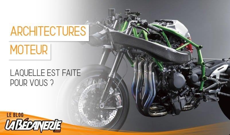 quelle architecture moteur pour votre moto