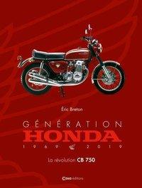 livre moto : Génération Honda 1969-2019
