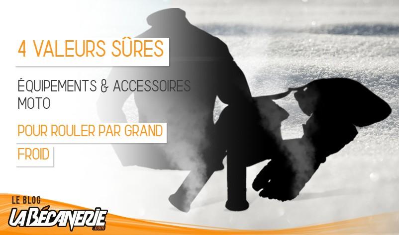 TOP 4 équipements moto hiver