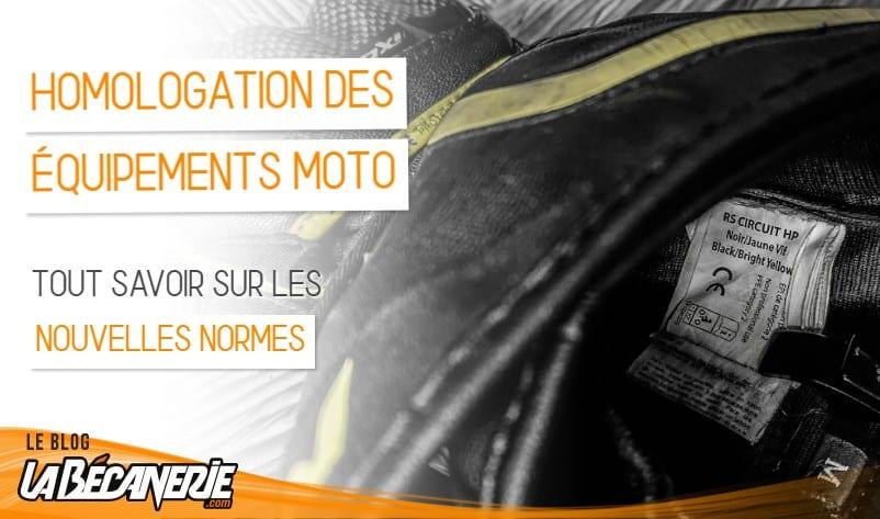 nouvelles normes CE homologation équipement moto